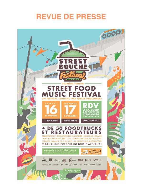 Revue de Presse Street Bouche Festival 2 - Revue de Presse Street Bouche Festival #2